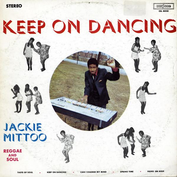 Jackie Mittoo - [1969] - Keep on dancing