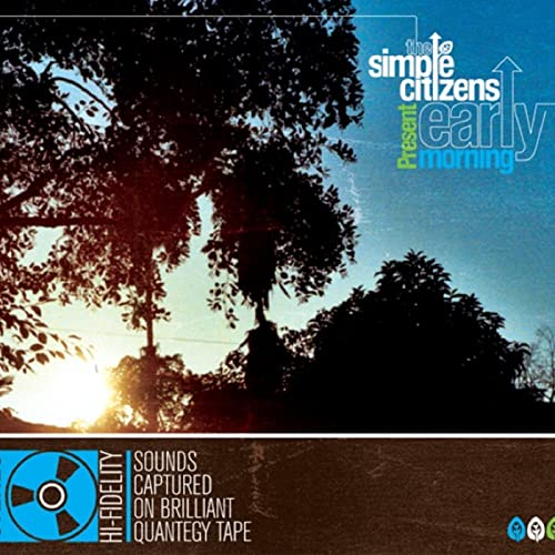 Simple Citizens – 2008 – Early morning