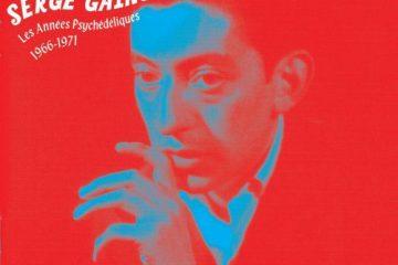 Serge Gainsbourg – Les Années Psychédéliques