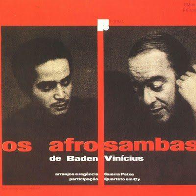Baden Powell e Vinícius de Moraes - Os Afro-Sambas -1966